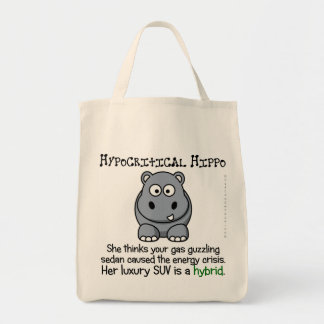 Hypocritical Enviromental Activists Grocery Tote Bag