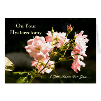Hysterectomy Get Well Humorous Poem Card