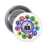 I69 Bingo Babe Pins