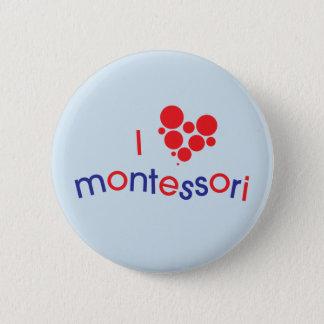 I <3 Montessori Button
