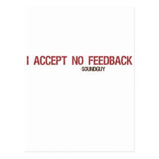 I Accept No Feedback Postcard