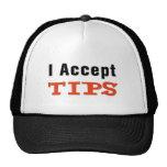 I Accept Tips Cap