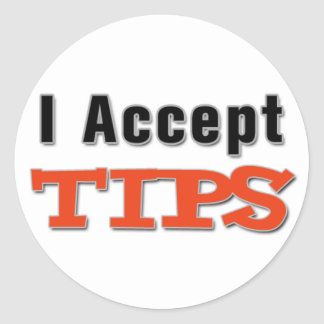 I Accept Tips Sticker