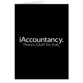 i Accountancy - There's GAAP For That Greeting Card
