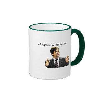 I Agree With Nick Coffee Mugs