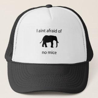 I aint afraid of mice trucker hat