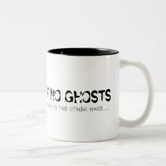 I aint afraid of no ghosts Two-Tone coffee mug