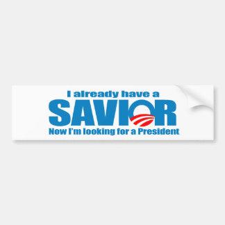 I already have a savior bumper sticker