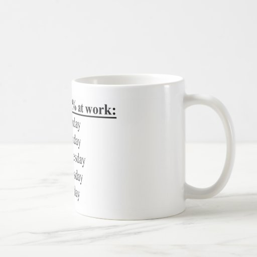 i always give a 100% at work mug