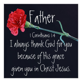 I always thank God for you Father bible verse Poster