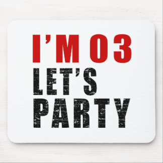 I Am 03 Let's Party Mouse Pad