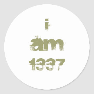 I Am 1337. Leet Gamer. Khaki Green Text. Custom Classic Round Sticker