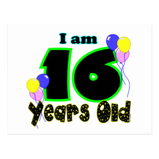 I Am 16 Years Old Post Card