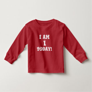 I AM 1 TODAY Fun 1 Year Old Birthday Toddler T-Shirt