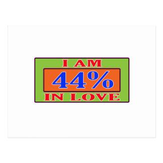 I am 44 % in love postcard