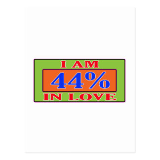 I am 44 % in love postcards