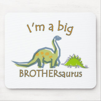 I am a big brothersaurus mouse pad