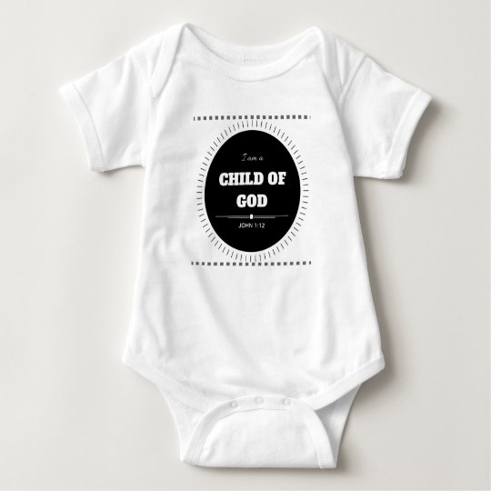 """I am a child of God"" Christian Baby"