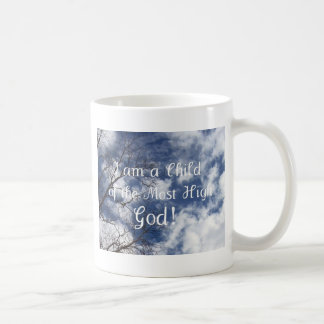 I am a Child of the Most High God Coffee Mugs