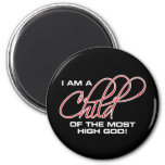 I Am A Child of the Most High God - Joel Osteen 6 Cm Round Magnet