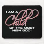 I Am A Child of the Most High God - Joel Osteen Mouse Pads