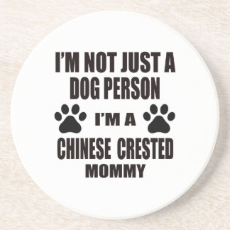 I am a Chinese Crested Mommy Coaster