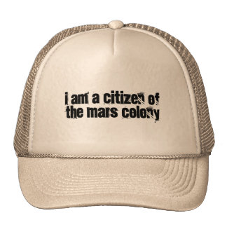 I am a citizen of the Mars colony Cap