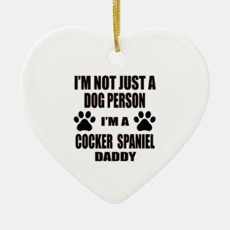 I am a Cocker Spaniel Daddy Ceramic Heart Ornament