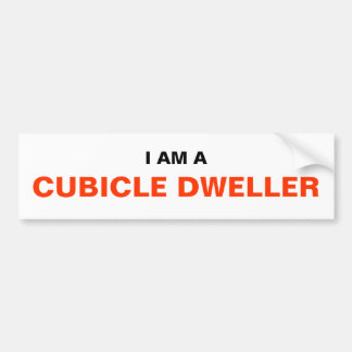 I AM A CUBICLE DWELLER BUMPER STICKER