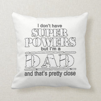 I am a DAD Cushion