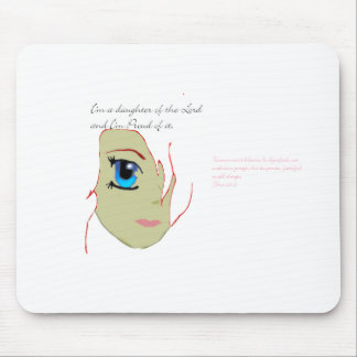 I am a daughter of the Lord Mouse Pad