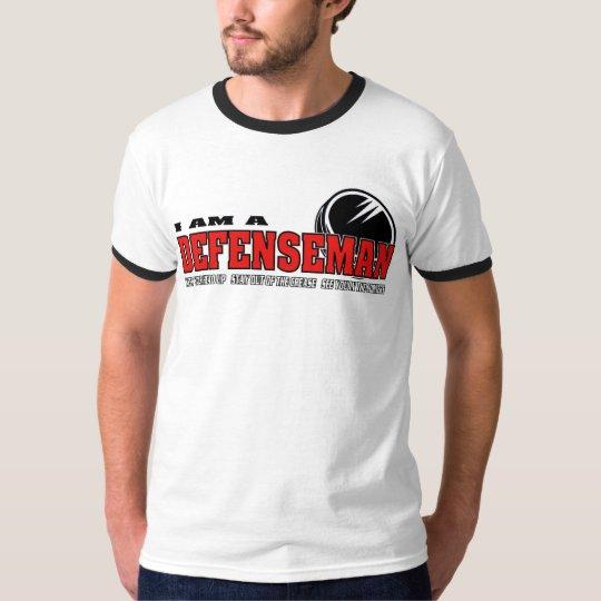 I am a Defenseman T-Shirt