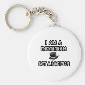 I Am A Dietician ... Not A Magician Basic Round Button Key Ring