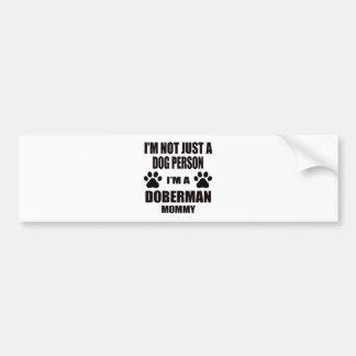 I am a Doberman Mommy Bumper Sticker