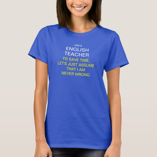 I am a english teacher to save time,