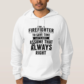 I am a Firefighter to save time lets just assume Hoodie