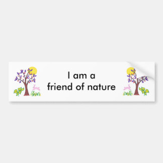 I am a friend of nature painting & quotation bumper sticker