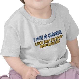 I Am a Gamer Like My Father Before Me Tee Shirts