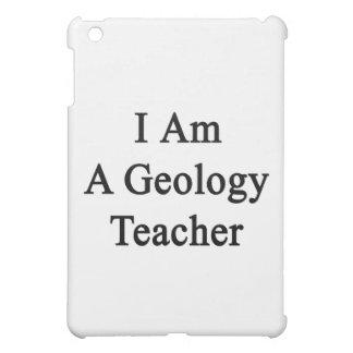 I Am A Geology Teacher iPad Mini Covers