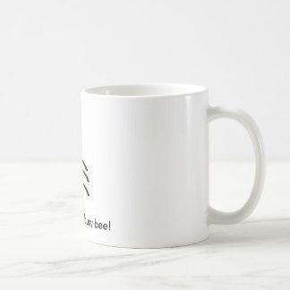 I am a happy busy bee! mug