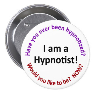 I am a hypnotist 7.5 cm round badge