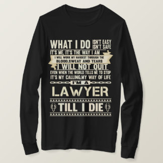 I Am A LAWYER. Gift T-Shirt