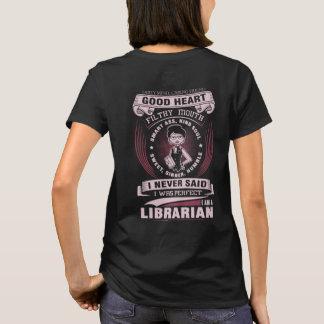 I Am a Librarian funny women T-shirt
