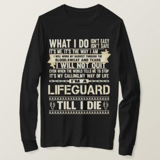 I Am A LIFEGUARD. Gift T-Shirt