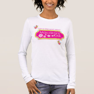 """I am a Macaroni Mom"" Fitted Long Sleeve T-shirt"