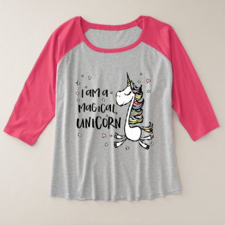 I am a Magical Unicorn Plus Size Raglan T-Shirt