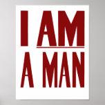 I Am A Man -- Civil Rights Poster