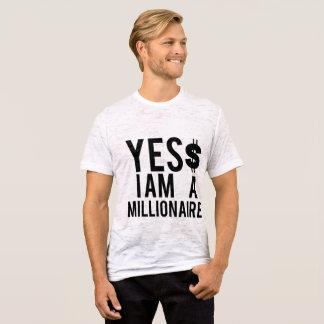 i am a millionaire T-Shirt