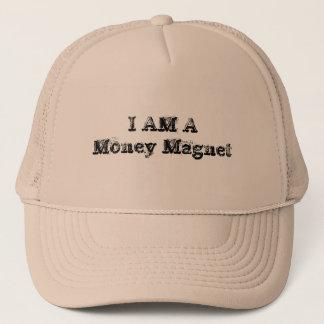 I Am a Money Magnet Trucker Hat