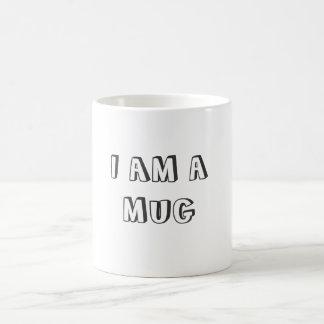 I AM A MUG